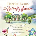 The Butterfly Summer Audiobook by Harriet Evans Narrated by Anna Parker-Naples, Juanita McMahon