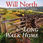 The Long Walk Home: A Novel   Will North