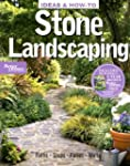 Ideas and How-to: Stone Landscaping