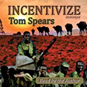 Incentivize | [Tom Spears]