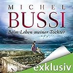 Beim Leben meiner Tochter | Michel Bussi