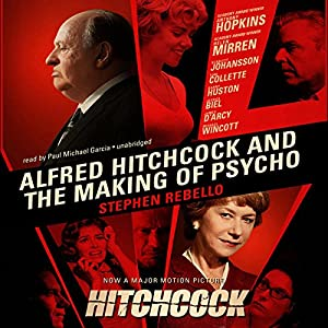 Alfred Hitchcock and the Making of Psycho Audiobook