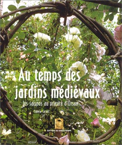 au-temps-des-jardins-medievaux-les-saisons-au-prieure-dorsan