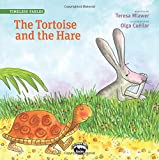 img - for The Tortoise and the Hare (Timeless Fables) book / textbook / text book