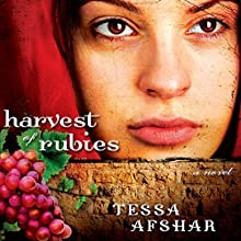 Harvest of Rubies (       UNABRIDGED) by Tessa Afshar Narrated by Laural Merlington
