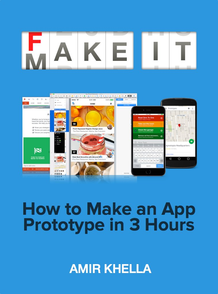 Amazon.com: Fake It Make It: How to Make an App Prototype in 3 ...