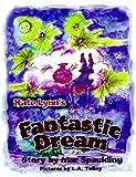 Kate Lynn's Fantastic Dream