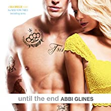 Until the End: Sea Breeze, Book 9 (       UNABRIDGED) by Abbi Glines Narrated by Sebastian York, Charlotte Penfield