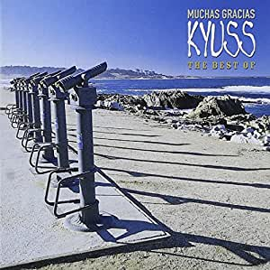 KYUSS - Muchas Gracias: Best Of - Amazon.com Music