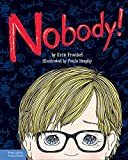 Erin Frankel Nobody!: A Story About Overcoming Bullying in Schools