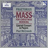 Praetorius: Mass For Christmas Morning