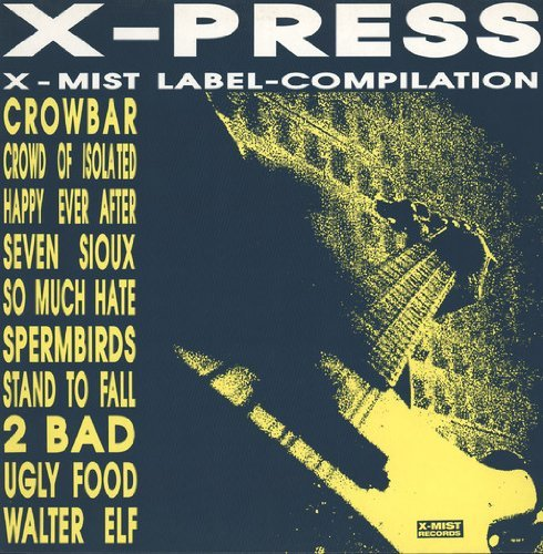Crowbar, Spermbirds, 2 Bad.. / Vinyl record [Vinyl-LP]