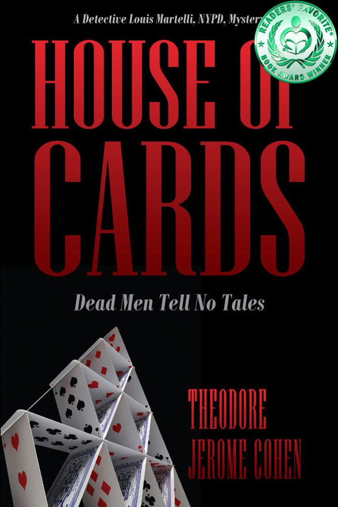 House Of Cards: Dead Men Tell No Tales (Detective Louis Martelli ...