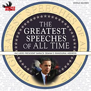 The Greatest Speeches of All Time | [Joan of Arc, Winston Churchill, Susan B. Anthony, Amelia Earhart, John F. Kennedy, George Washington]