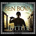 The Hittite (       UNABRIDGED) by Ben Bova Narrated by Stefan Rudnicki