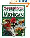 Month-by-Month Gardening in Michigan
