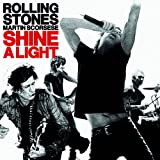 "Shine a Lightvon ""The Rolling Stones"""