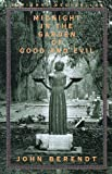 img - for Midnight in the Garden of Good and Evil: A Savannah Story book / textbook / text book