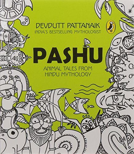 Download Pashu Animal Tales From Hindu Mythology By Devdutt