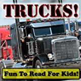 Trucks! Big Trucks Doing Hard Work! (Over 25+ Photos of Awesome Trucks Working With Descriptions) ~ Cyndy Adamsen