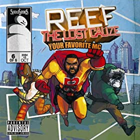 Reef The Lost Cauze: Your Favorite MC