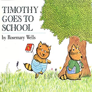 Timothy Goes to School Audiobook