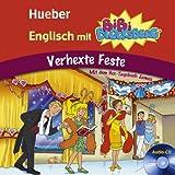 """Englisch mit BiBi BLOCKSBERG(TM): Verhexte Feste / Lern-H�rspielvon """"Wildschuetz"""""""