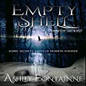 Empty Shell Audiobook by Ashley Fontainne Narrated by Sara Morsey