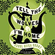 Tell the Wolves Im Home: A Novel | [Carol Rifka Brunt]