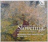 Slovenija! Slovenic Art Songs and Duets (Bernarda and Marcos Fink)
