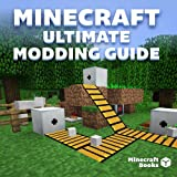 Complete Modding Guide For Minecraft: Finding, Installing and Playing + The Best Mods!
