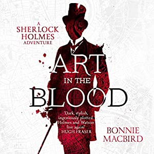 Art in the Blood: A Sherlock Holmes Adventure Audiobook