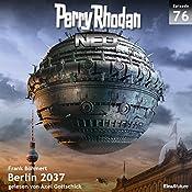 Berlin 2037 (Perry Rhodan NEO 76) | Frank Böhmert