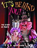 It's Behind You!: The Story of Panto