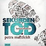 Sekundentod | Petra Mattfeldt
