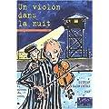 Un violon dans la nuit : La M�moire des camps