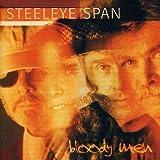 Bloody Men by Steeleye Span (2007-03-13)