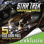 Star Trek. Vor dem Fall (Vanguard 5) | David Mack