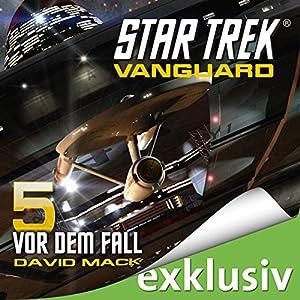 Star Trek. Vor dem Fall (Vanguard 5) Hörbuch