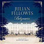 Julian Fellowes's Belgravia – Review