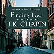 Finding Love: A Sweet Christian Romance: Love's Enduring Promise, Book 2 (       UNABRIDGED) by T.K. Chapin Narrated by Kandi Peppers