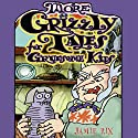More Grizzly Tales for Gruesome Kids Audiobook by Jamie Rix Narrated by Bill Wallis