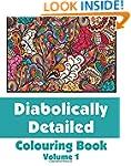 Diabolically Detailed Colouring Book...