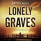 Lonely Graves: Pieter Posthumus Mystery, Book 1 | Britta Bolt