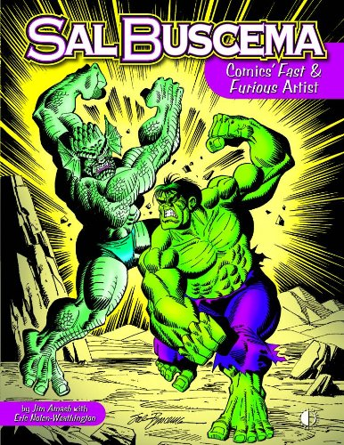 Sal Buscema: Comics Fast & Furious Artist (softcover)
