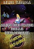 Alice nel Paese delle meraviglie: Versione illustrata (Italian Edition)