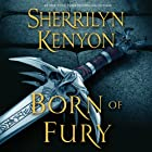 Born of Fury: A League Novel (       UNABRIDGED) by Sherrilyn Kenyon Narrated by Fred Berman