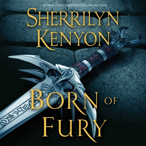 07 - Born of Fury - Sherrilyn Kenyon