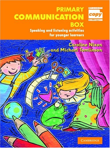 Primary Communication Box: Reading activities and puzzles for younger learners (Cambridge Copy Collection)