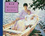 A Mother's Journal: A Book of Days (0821218867) by Museum of Fine Arts Boston